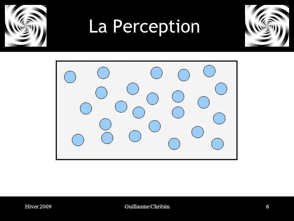 Hiver 2009Guillaume Chritsin7 La Perception Le principe de continuité