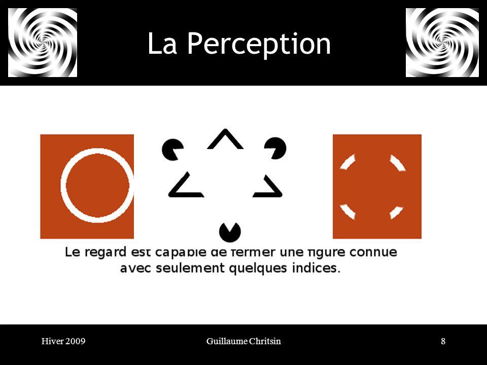 Hiver 2009Guillaume Chritsin8 La Perception Le principe de fermeture