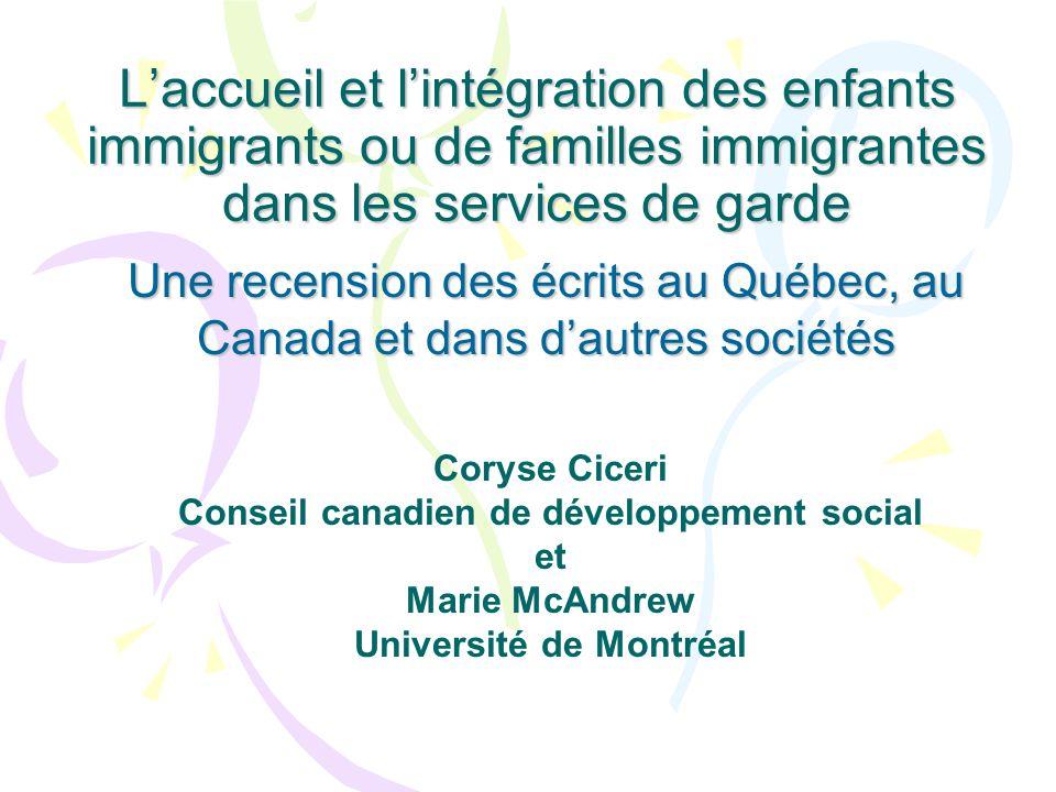 Laccueil et lintégration des enfants immigrants ou de familles immigrantes dans les services de garde Une recension des écrits au Québec, au Canada et