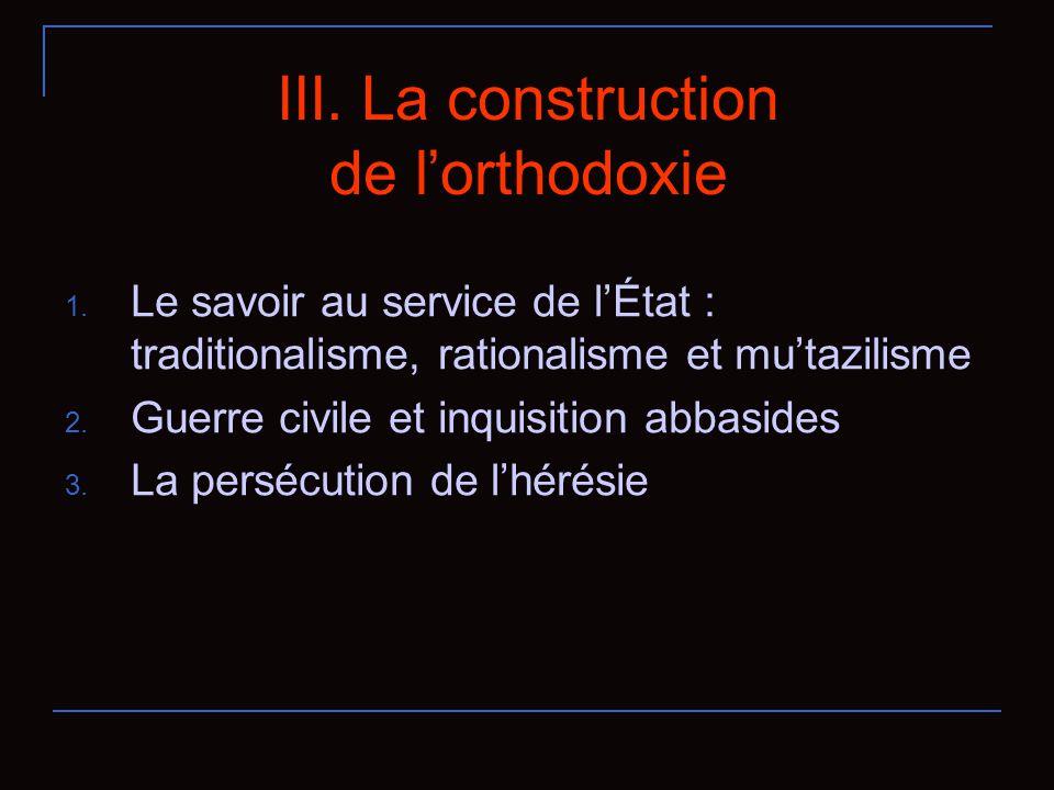 III.La construction de lorthodoxie 1.