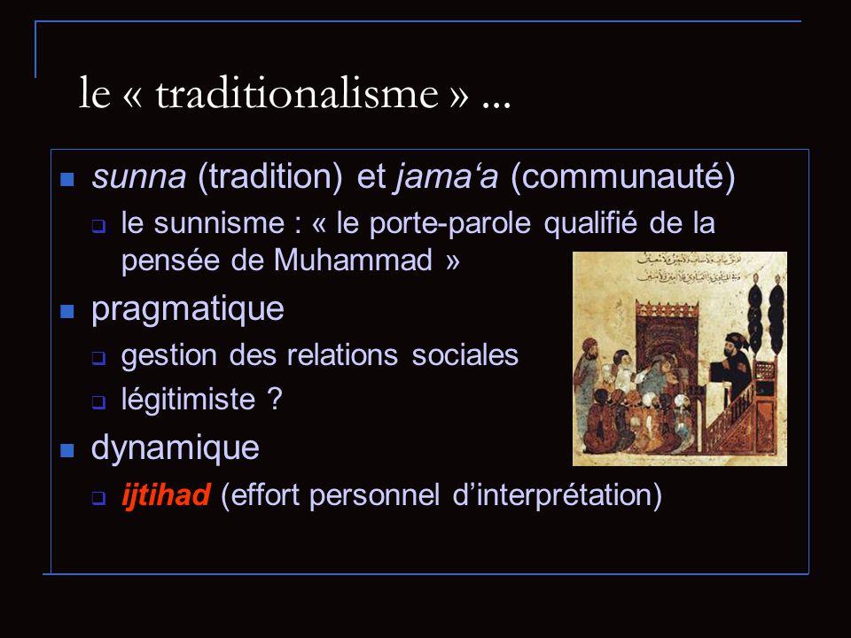 le « traditionalisme »...