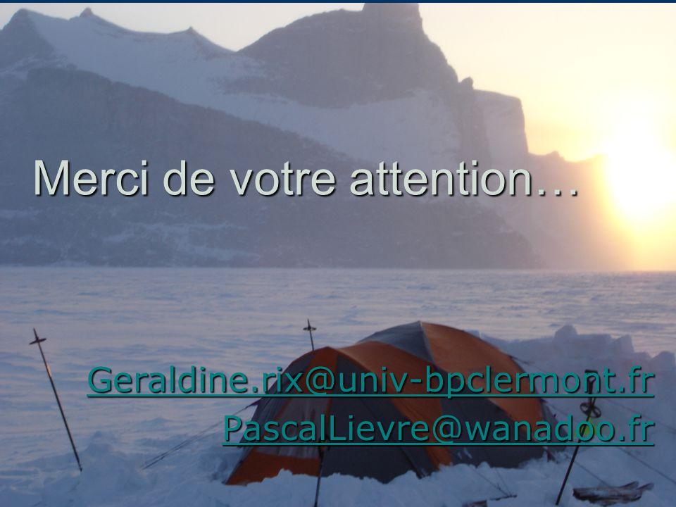 Merci de votre attention… Geraldine.rix@univ-bpclermont.fr PascalLievre@wanadoo.fr