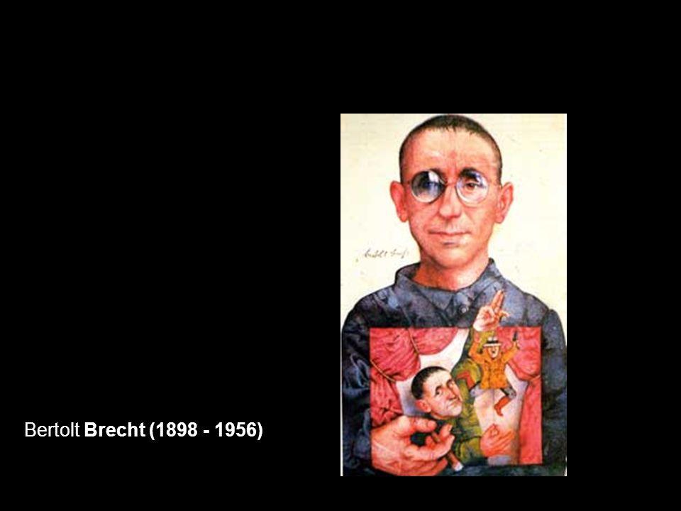 Bertolt Brecht (1898 - 1956)