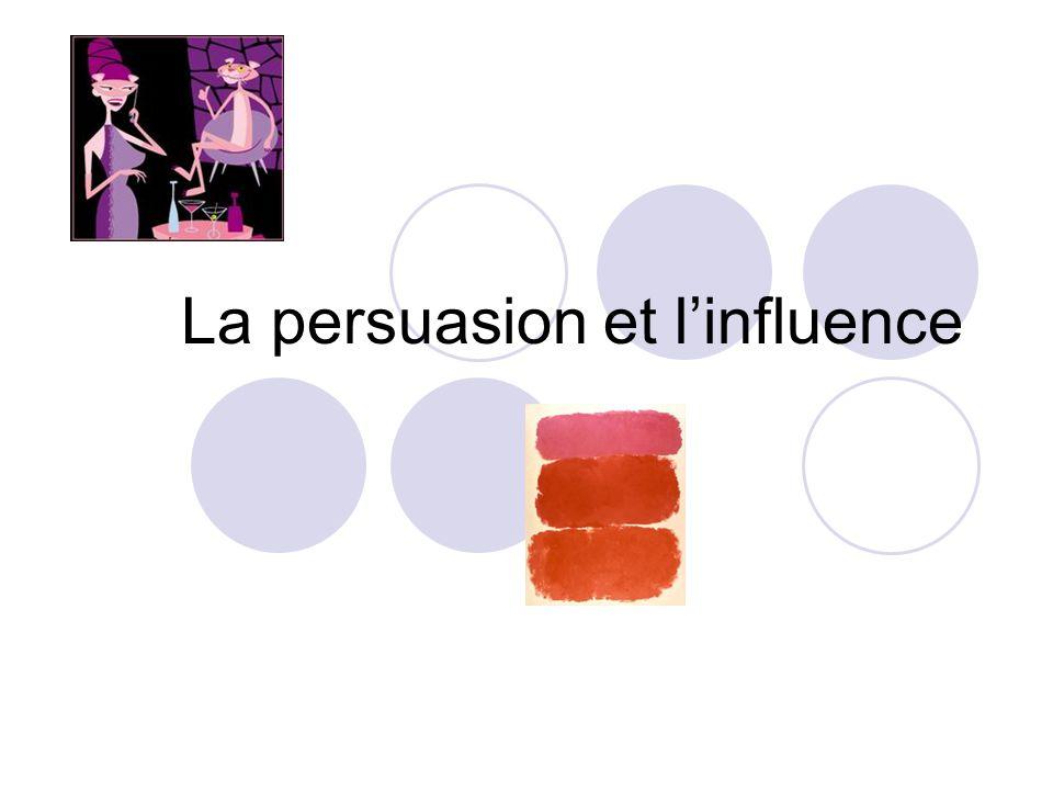 La persuasion et linfluence