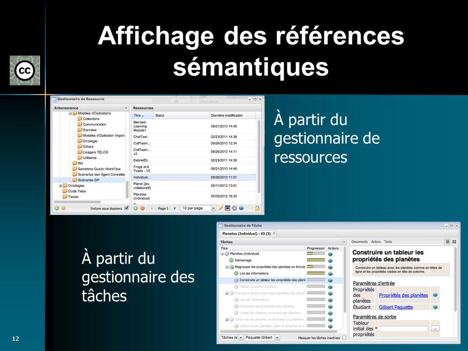 12 Affichage des références sémantiques À partir du gestionnaire de ressources À partir du gestionnaire des tâches