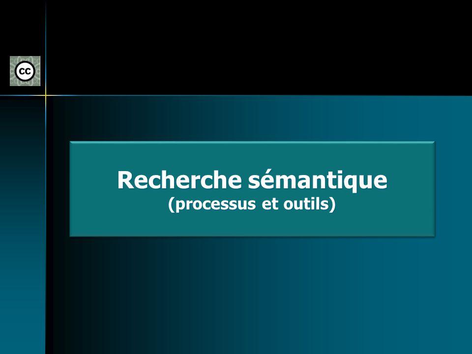 Recherche sémantique (processus et outils)