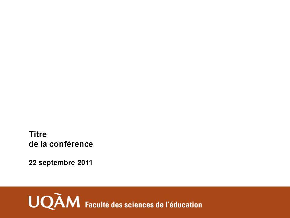 Titre de la conférence 22 septembre 2011