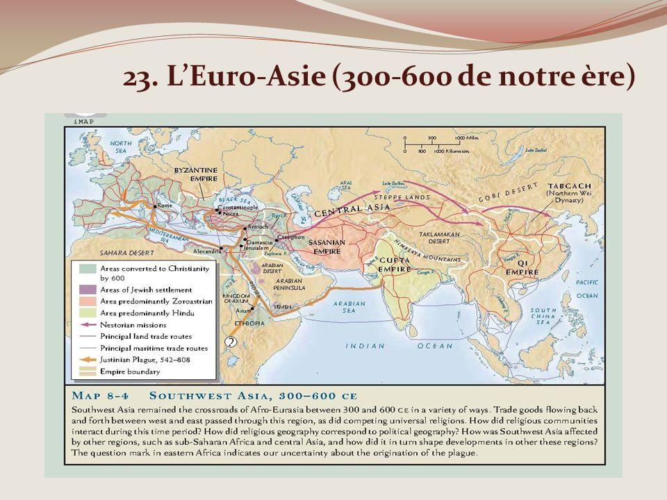 23. LEuro-Asie (300-600 de notre ère)