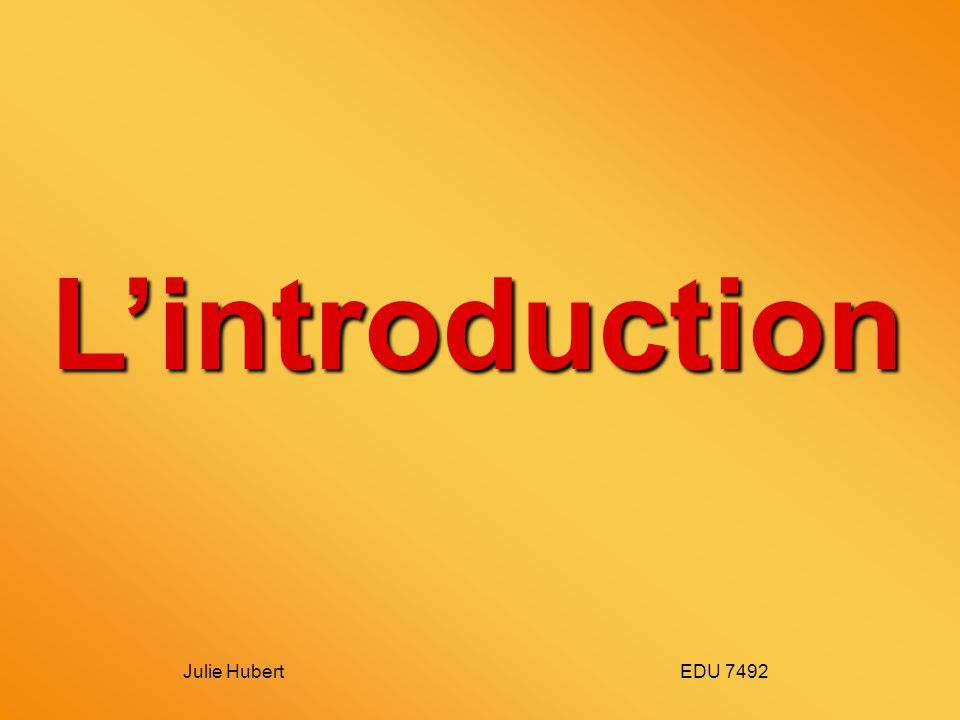 Julie Hubert EDU 7492 Lintroduction