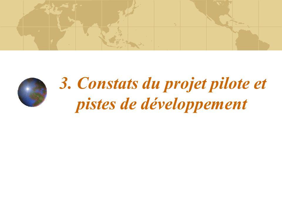 3. Constats du projet pilote et pistes de développement