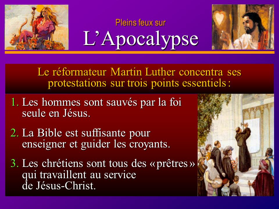 D anie l Pleins feux sur 13 LApocalypse Pleins feux sur 1. Les hommes sont sauvés par la foi seule en Jésus. 1. Les hommes sont sauvés par la foi seul