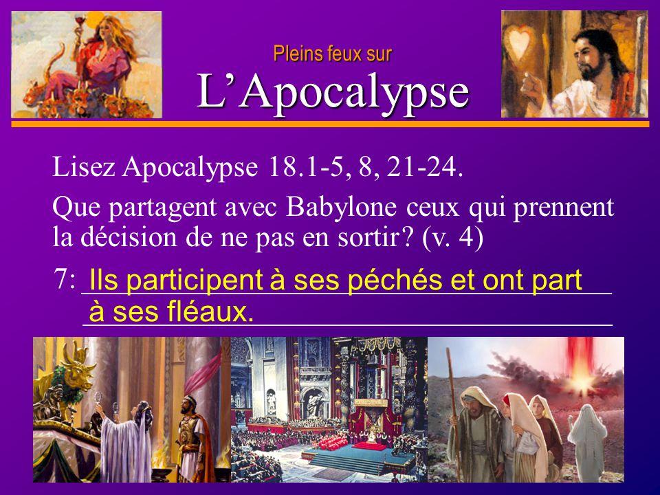 D anie l Pleins feux sur 20 LApocalypse Pleins feux sur 7: ____________________________________ ____________________________________ Lisez Apocalypse