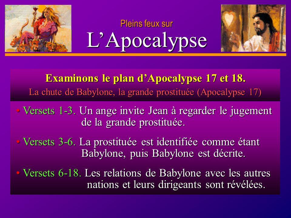 D anie l Pleins feux sur 4 LApocalypse Versets 1-3. Un ange invite Jean à regarder le jugement de la grande prostituée. Versets 1-3. Un ange invite Je