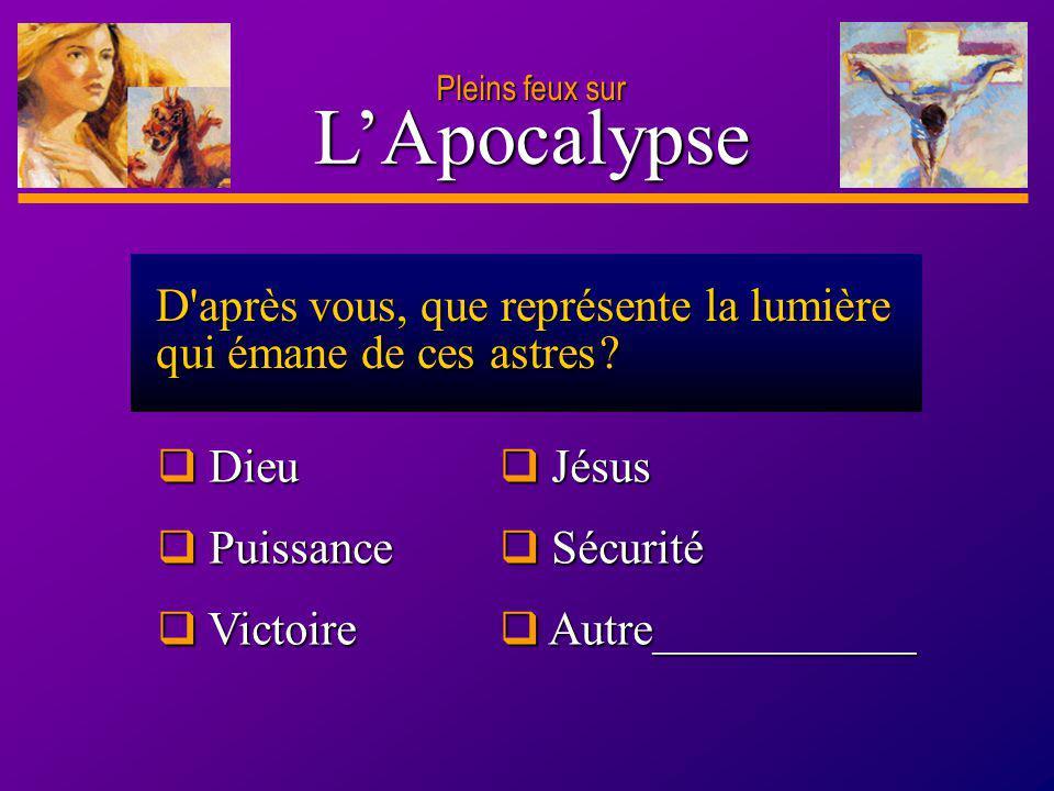 D anie l Pleins feux sur 16 LApocalypse Pleins feux sur Même si « l accusateur » harcèle les disciples de Christ, il n aura pas le dernier mot.