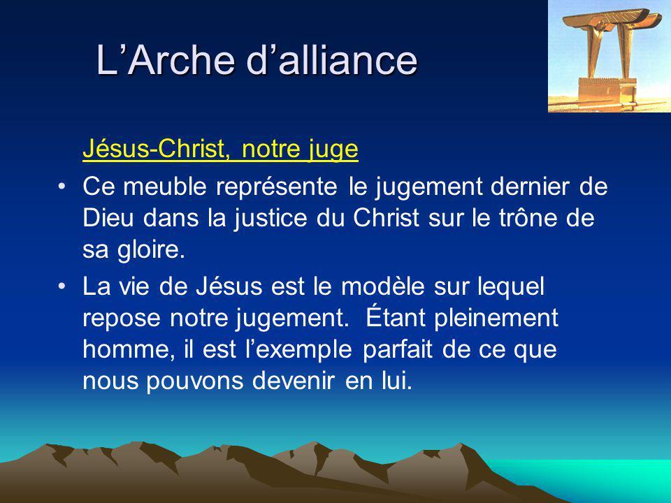 Jésus-Christ, notre juge Ce meuble représente le jugement dernier de Dieu dans la justice du Christ sur le trône de sa gloire.