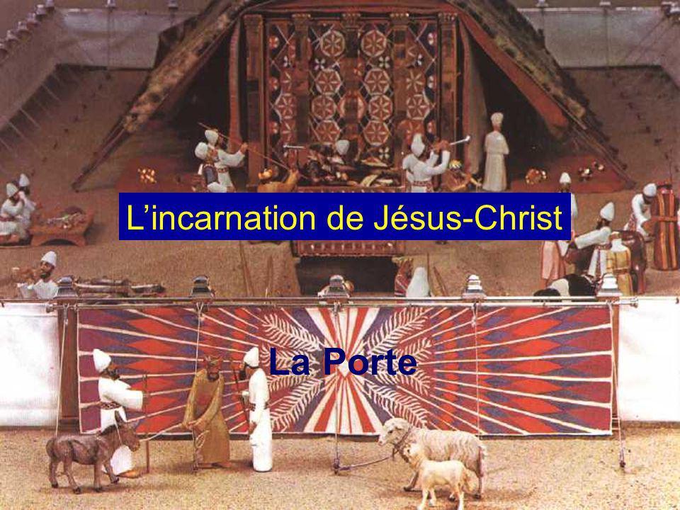 La Porte Lincarnation de Jésus-Christ