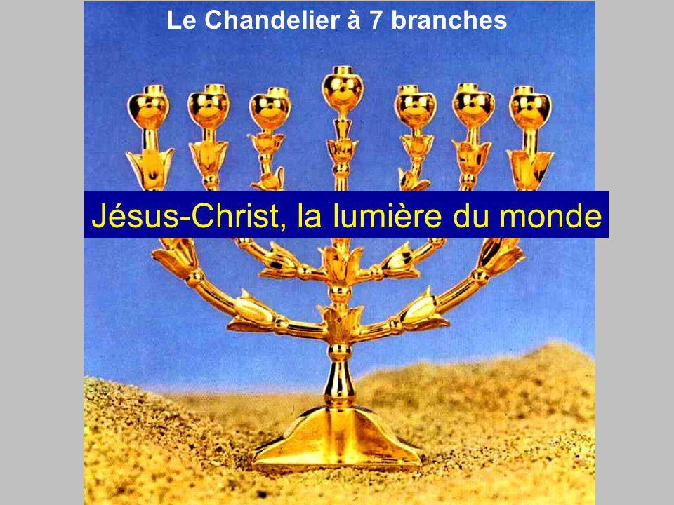 Le Chandelier à 7 branches Jésus-Christ, la lumière du monde