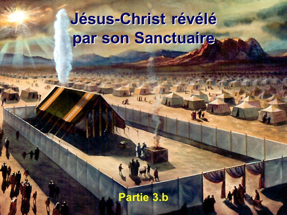 Partie 3.b Jésus-Christ révélé par son Sanctuaire Jésus-Christ révélé par son Sanctuaire