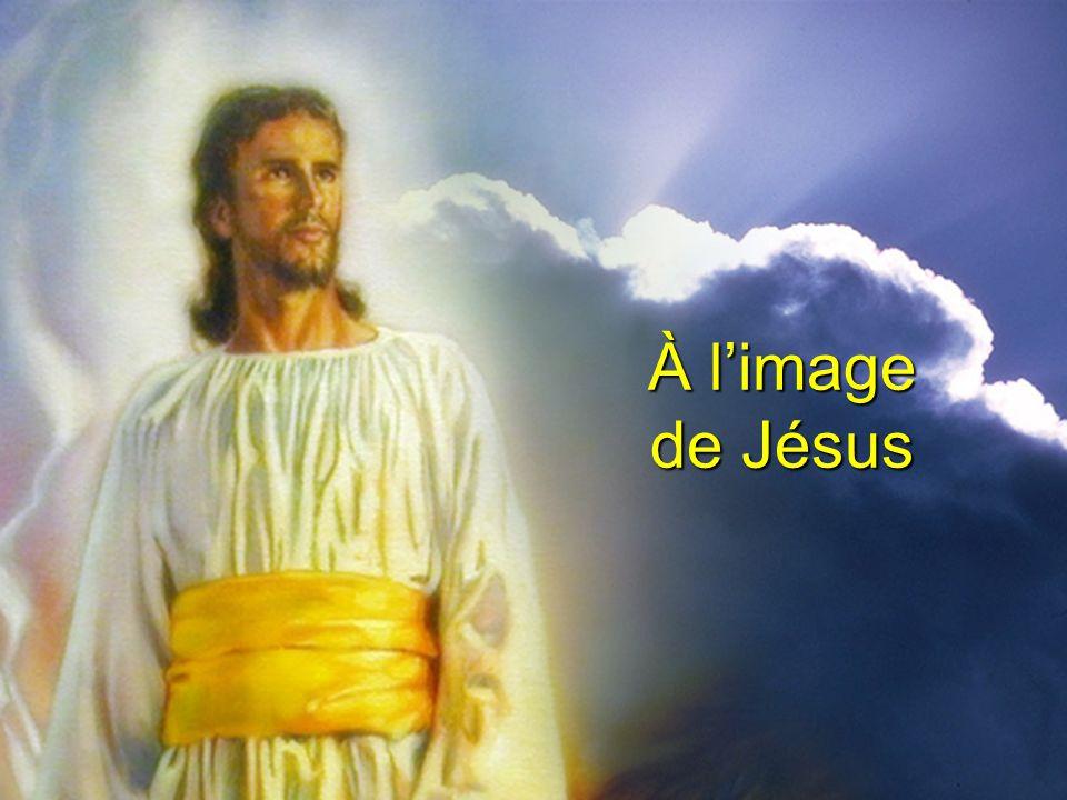 À limage de Jésus