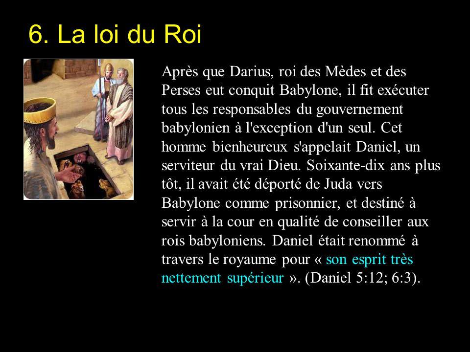 Après que Darius, roi des Mèdes et des Perses eut conquit Babylone, il fit exécuter tous les responsables du gouvernement babylonien à l'exception d'u