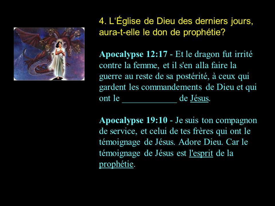 4.LÉglise de Dieu des derniers jours, aura-t-elle le don de prophétie.
