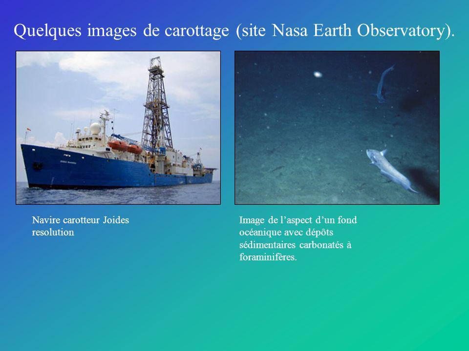 Quelques images de carottage (site Nasa Earth Observatory).