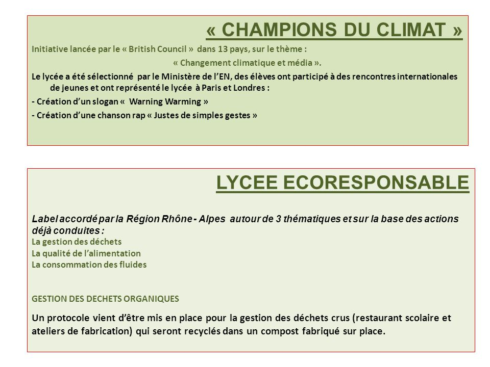 « CHAMPIONS DU CLIMAT » Initiative lancée par le « British Council » dans 13 pays, sur le thème : « Changement climatique et média ». Le lycée a été s