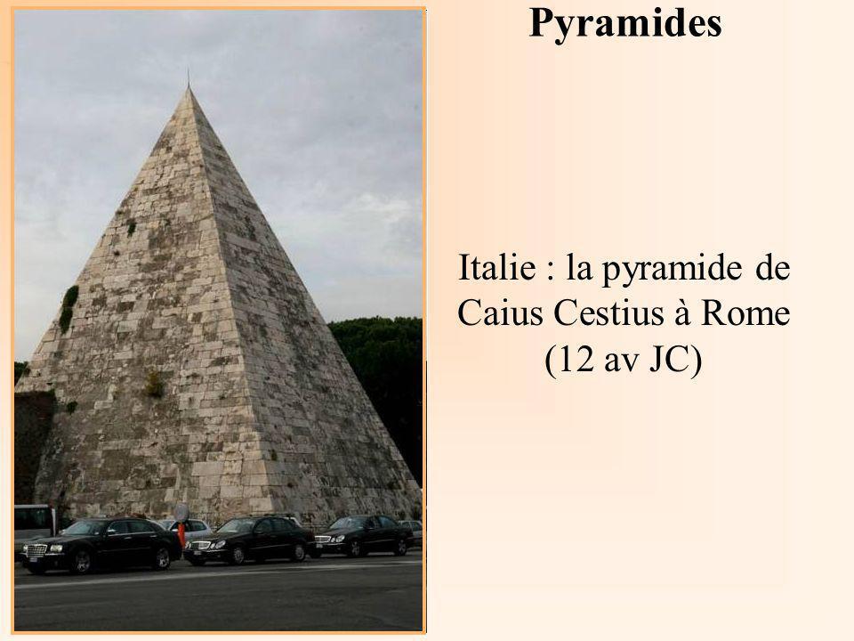 La Géométrie Autrement Italie : la pyramide de Caius Cestius à Rome (12 av JC) Pyramides