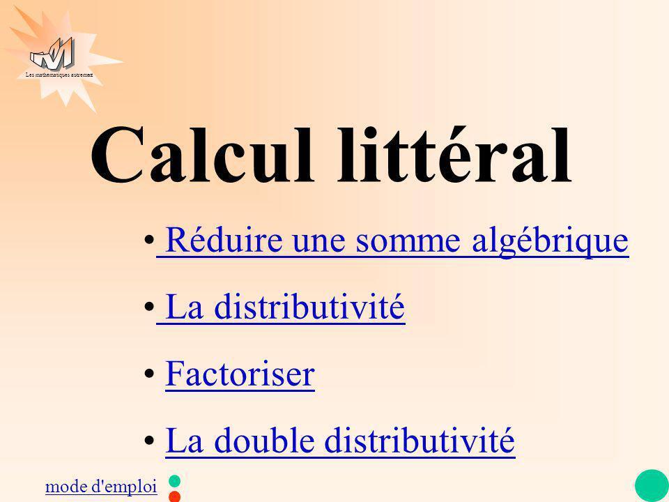 Les mathématiques autrement 2) La distributivité (a + b) × k = a × k + b × k (2 + b) × 5 = (a - 3) × 4 = (k + 7) × k = 2 × 5 b × 5 a × 4 3 × 4 = 10 + 5b = 4a - 12 k × k 7 × k = k² + 7k + + - retour (3 + h) × (-5) = 3 × (-5) + h × (-5) = -15 + (-5)h = -15 - 5h