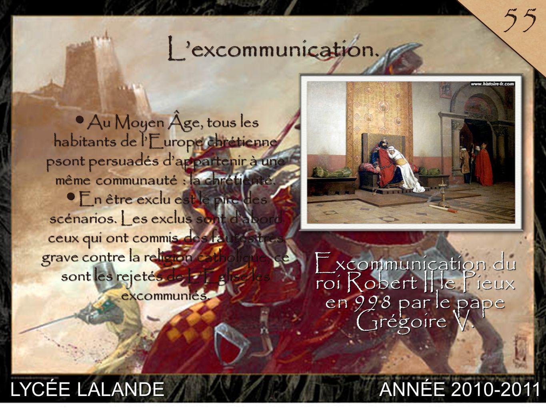 LYCÉE LALANDE ANNÉE 2010-2011 55 3 Lexcommunication.