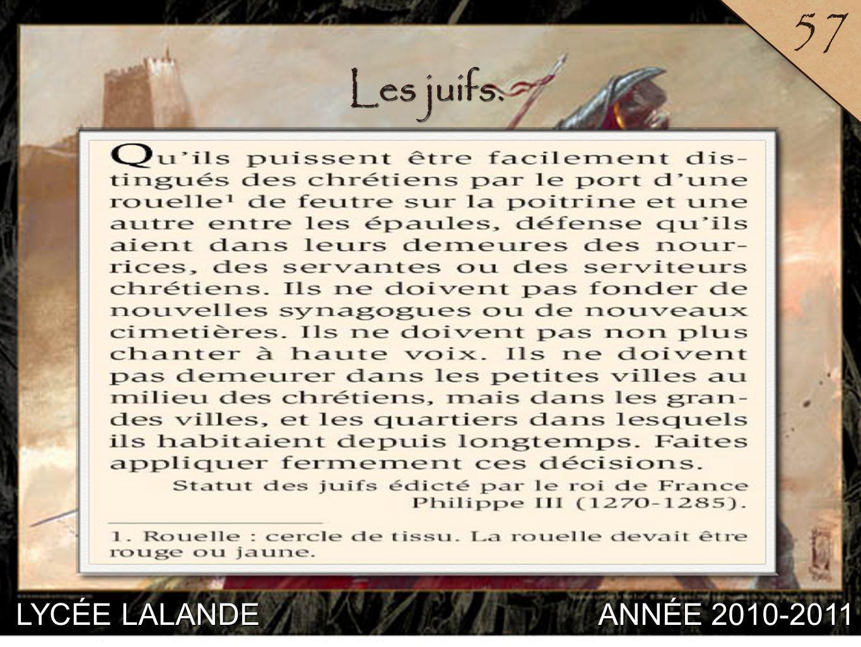 LYCÉE LALANDE ANNÉE 2010-2011 57 5 Les juifs.