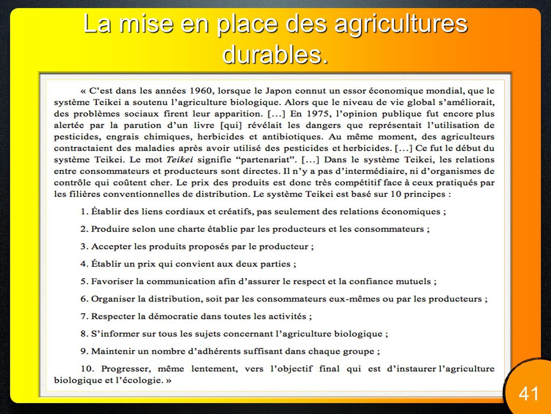 La mise en place des agricultures durables. www.urgenci.net 41