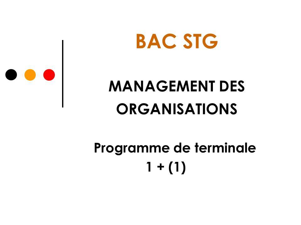 BAC STG MANAGEMENT DES ORGANISATIONS Programme de terminale 1 + (1)