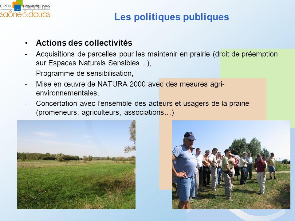 Actions des collectivités -Acquisitions de parcelles pour les maintenir en prairie (droit de préemption sur Espaces Naturels Sensibles…), -Programme d