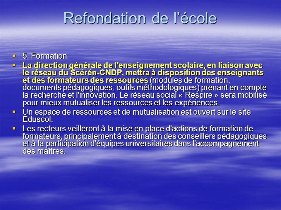 Refondation de lécole 5.Formation 5.