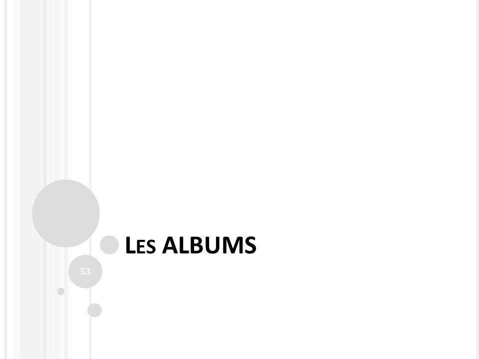 L ES ALBUMS 53