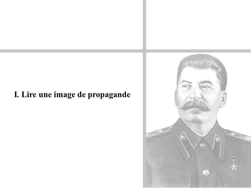 I. Lire une image de propagande