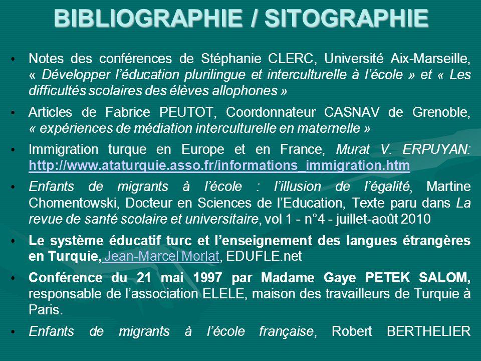 BIBLIOGRAPHIE / SITOGRAPHIE Notes des conférences de Stéphanie CLERC, Université Aix-Marseille, « Développer léducation plurilingue et interculturelle