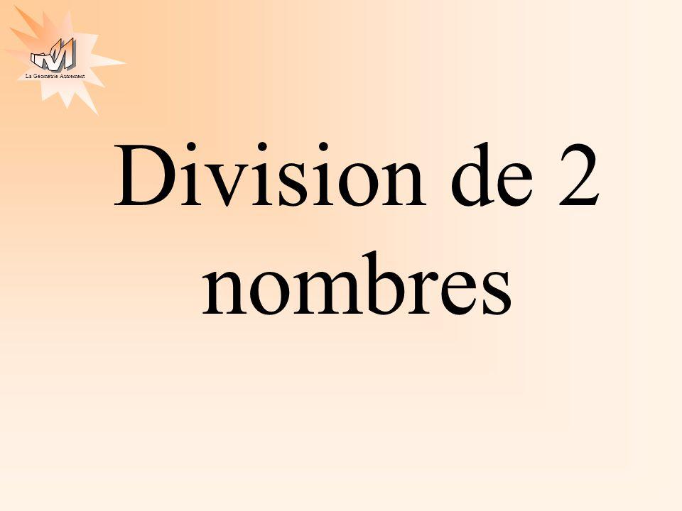 La Géométrie Autrement Division de 2 nombres