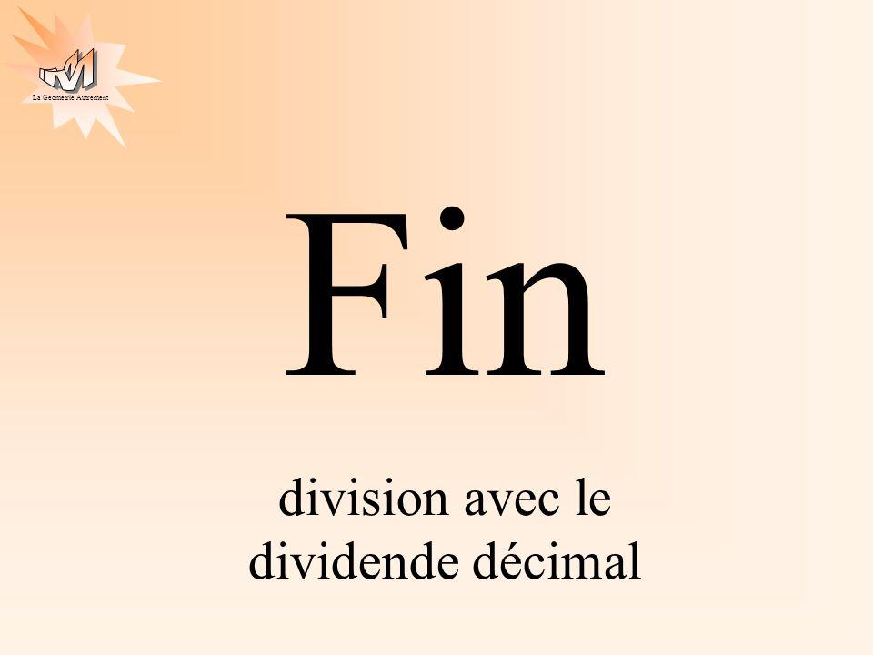 La Géométrie Autrement Fin division avec le dividende décimal