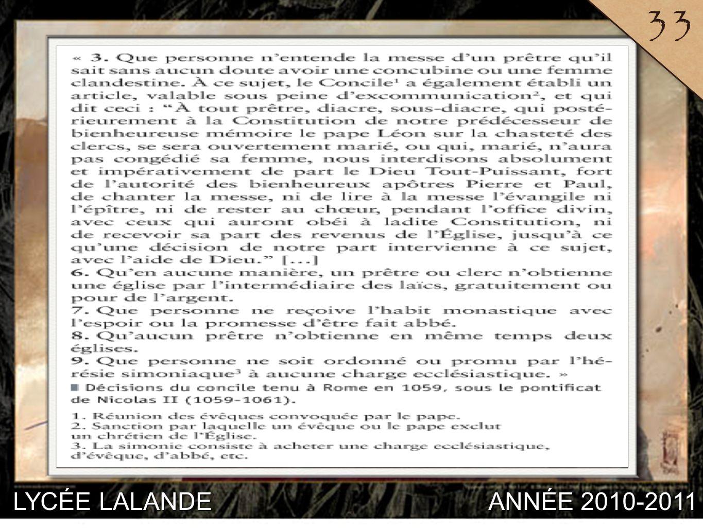 LYCÉE LALANDE ANNÉE 2010-2011 34 6 La réforme grégorienne.