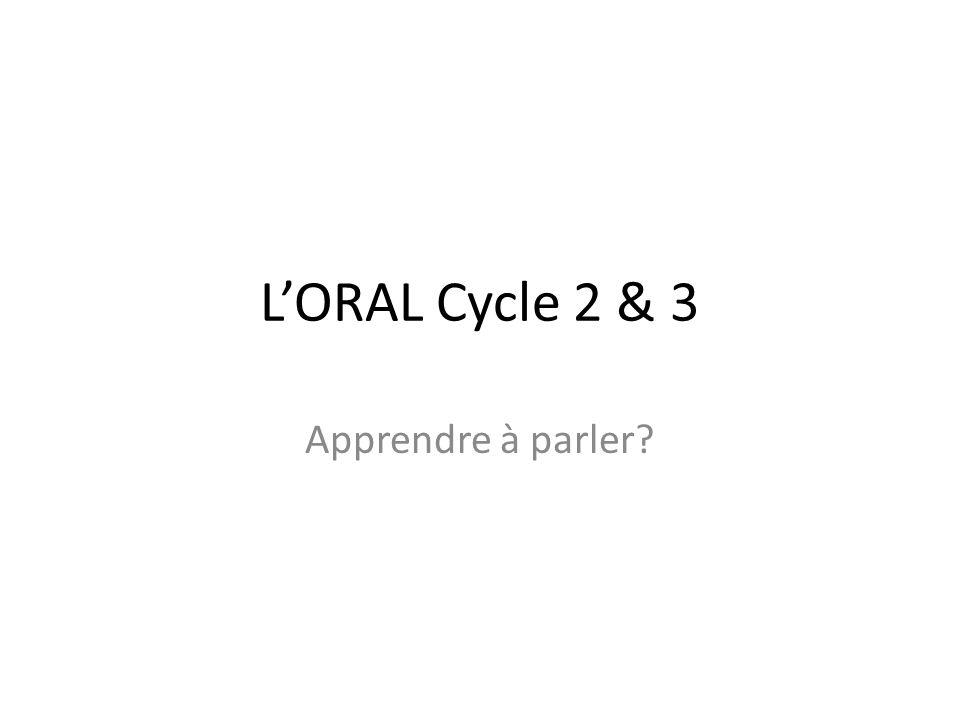LORAL Cycle 2 & 3 Apprendre à parler?