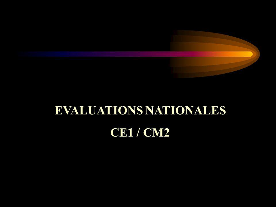 EVALUATIONS NATIONALES CE1 / CM2
