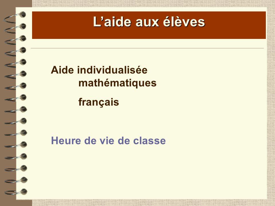 Laide aux élèves Aide individualisée mathématiques français Heure de vie de classe