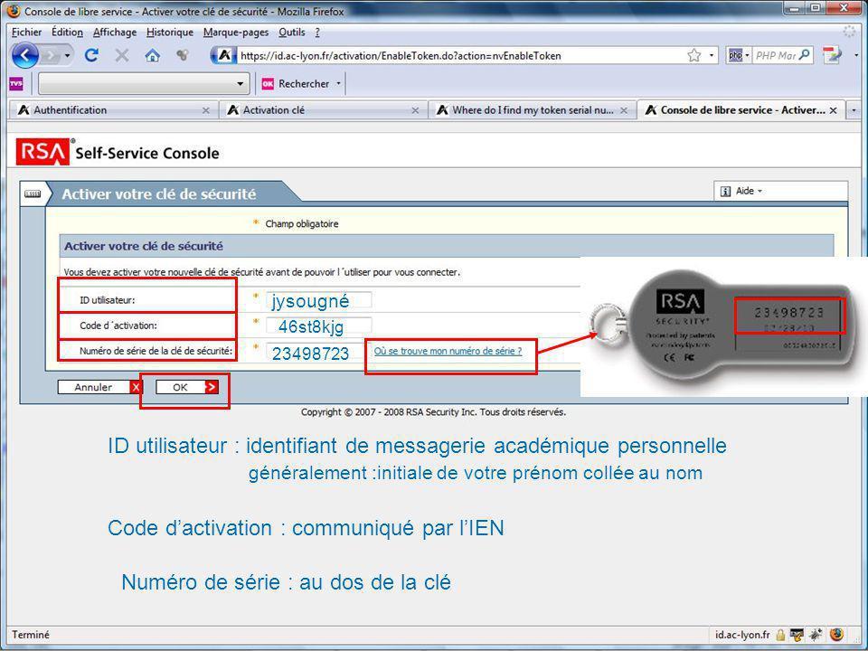 jysougné 46st8kjg 23498723 ID utilisateur : identifiant de messagerie académique personnelle généralement :initiale de votre prénom collée au nom Code dactivation : communiqué par lIEN Numéro de série : au dos de la clé