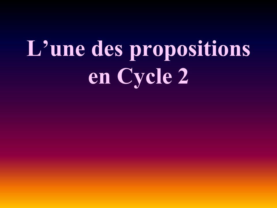 Lune des propositions en Cycle 2