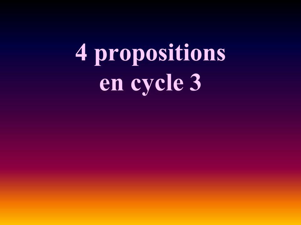 4 propositions en cycle 3