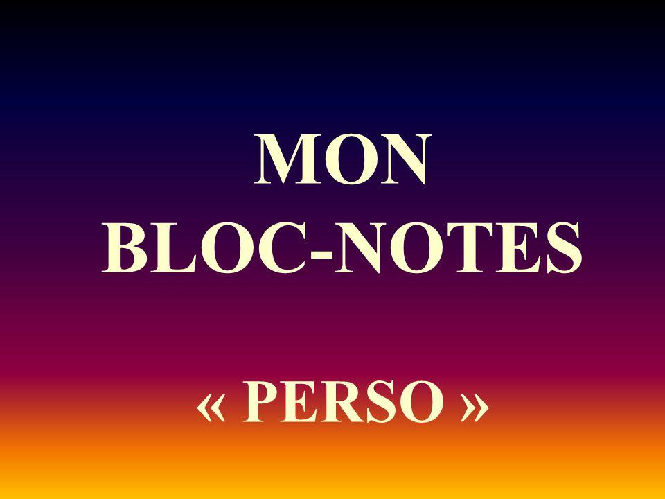 MON BLOC-NOTES « PERSO »