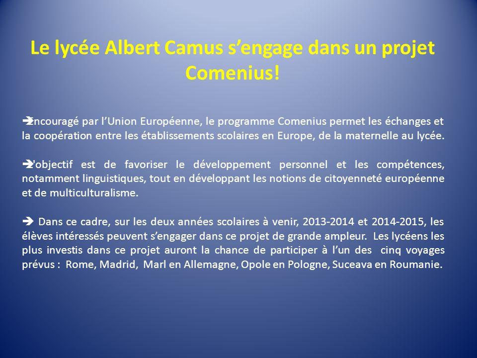 Le lycée Albert Camus sengage dans un projet Comenius.
