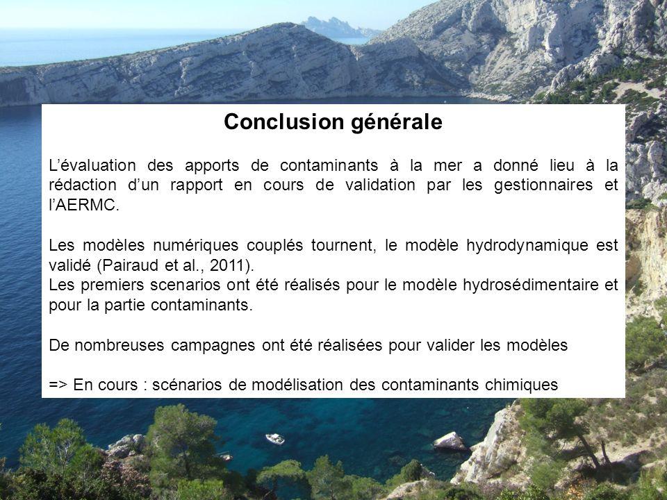 Conclusion générale Lévaluation des apports de contaminants à la mer a donné lieu à la rédaction dun rapport en cours de validation par les gestionnai
